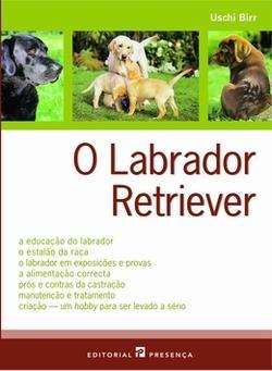 LIVRO O LABRADOR RETRIEVER