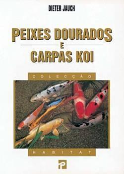 LIVRO PEIXES DOURADOS E CARPAS KOI