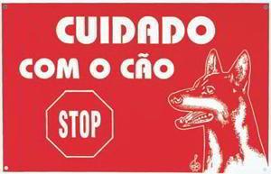 PLACA CUIDADO C/ O CAO - STOP