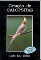 LIVRO CRIAÇAO DE CALOPSITAS (CATURRAS)